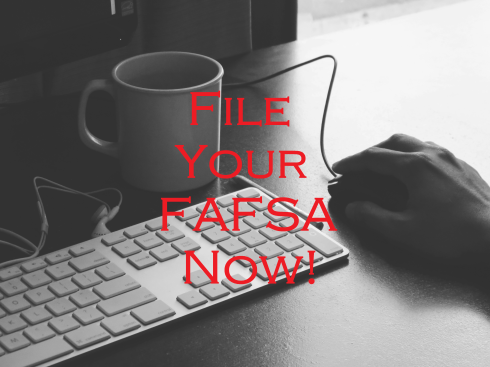 file your fafsa now