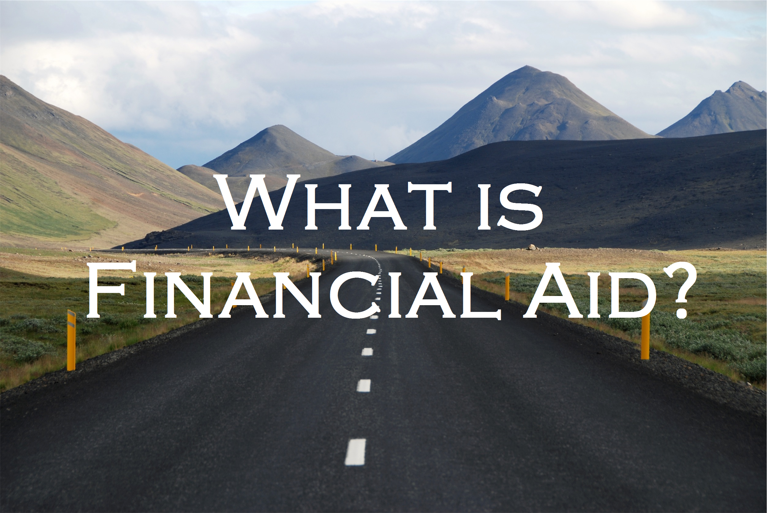 Qualifies For Financial Aid What Is Financial Aid Open Road