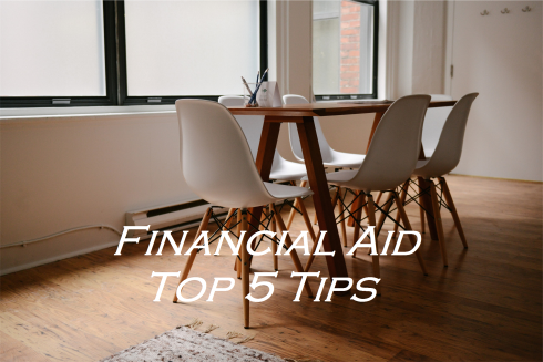 table and chairs; text overlay: financial aid top 5 tips