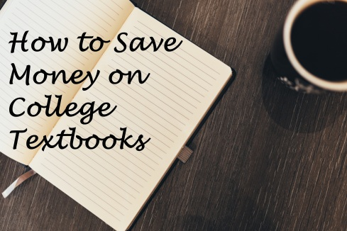 open notebook and coffee mug; text overlay: how to save money on college textbooks