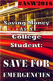 America Saves Week day4 Saving for emergencies college students