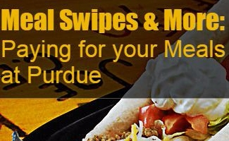 """Text """"meal swipes and more: paying for your meals at Purdue"""" over picture of dining court food"""