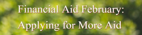 finaical aid february 2 - applying for more aid.jpg
