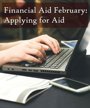 financial-aid-february-applying-for-aid