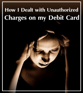 Unauthorized Debit Charges.png